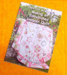 Making an Embellished Sampler Quilt by Sally Holman